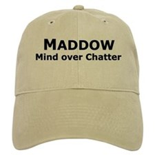 Maddow_Mind over Chatter Baseball Cap