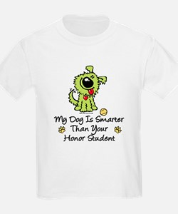 My Dog Is Smarter. Funny T-Shirt