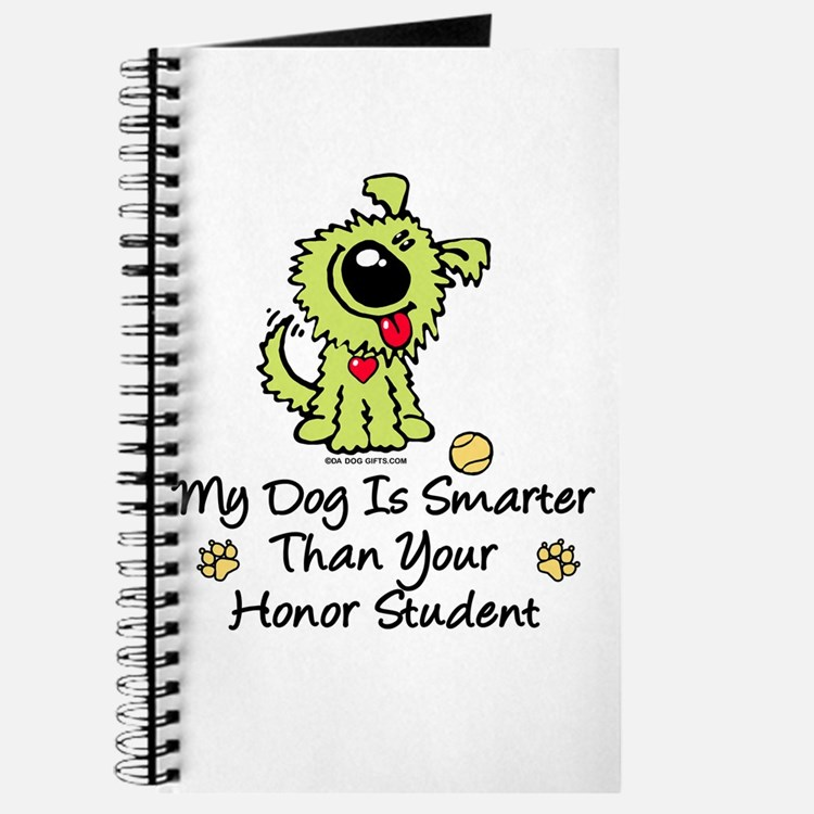 My Dog Is Smarter. Funny Journal