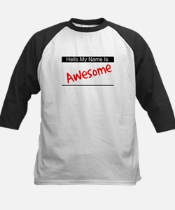 Hello my name is...Awesome Tee