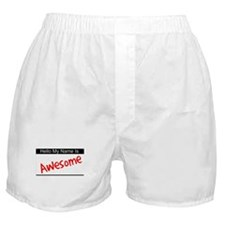 Hello my name is...Awesome Boxer Shorts