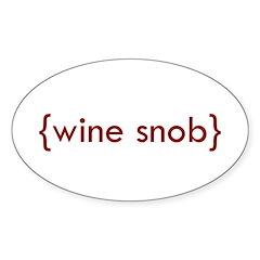 Wine Snob Oval Sticker (10 pk)