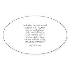 MATTHEW 27:29 Oval Decal