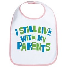 I Still Live With My Parents Bib
