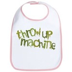 Throw Up Machine Bib