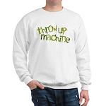 Throw Up Machine Sweatshirt