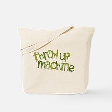 Throw Up Machine Tote Bag