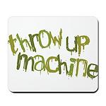 Throw Up Machine Mousepad