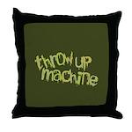 Throw Up Machine Throw Pillow