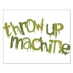 Throw Up Machine Small Poster