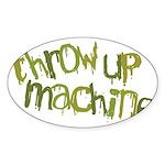 Throw Up Machine Oval Sticker