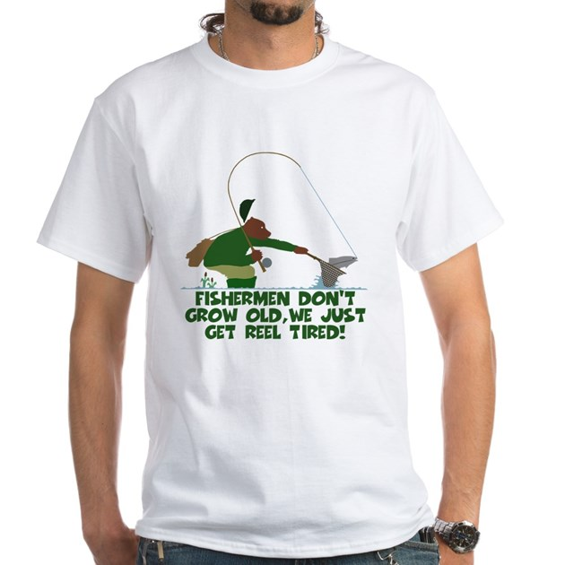Funny fishing slogan white t shirt funny fishing slogan for Funny fishing t shirts