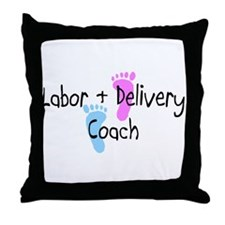 Labor & Delivery Coach Throw Pillow