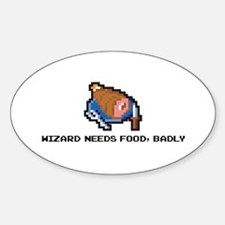 wizard needs food Oval Decal