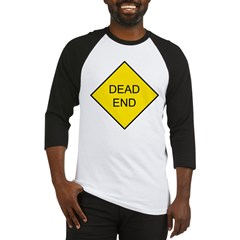 Dead End Sign Baseball Jersey