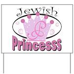 Jewish Princess Yard Sign