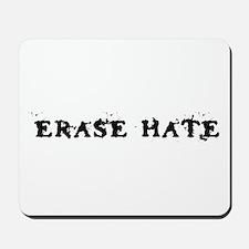 Erase Hate Mousepad