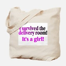 I Survived The Delivery Room (It's A Girl!) Tote B
