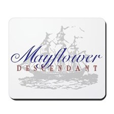 Mayflower Descendant - Mousepad