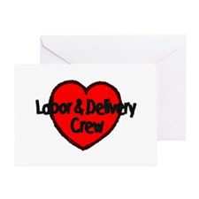 Labor & Delivery Crew (Heart) Greeting Card