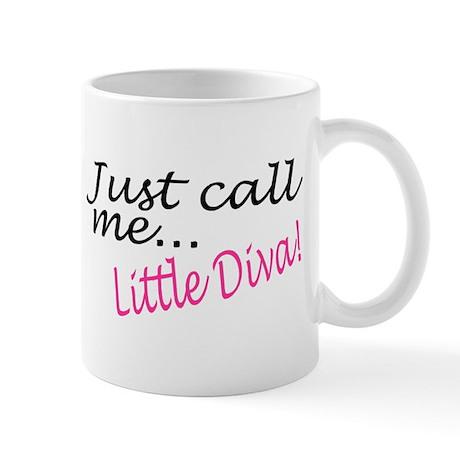 Just Call Me Little Diva Mug