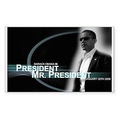 Barack Obama is President, Rectangle Sticker 50)
