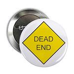 Dead End Sign Button