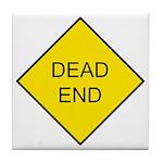 Dead End Sign Tile Coaster