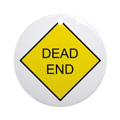 Dead End Sign Keepsake (Round)