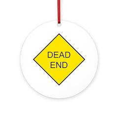 Dead End Sign Keepsake (Round)