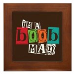I'm A Boob Man Framed Tile