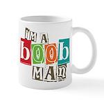 I'm A Boob Man Mug