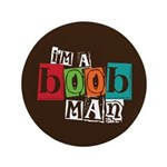 "I'm A Boob Man 3.5"" Button (100 pack)"