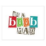 I'm A Boob Man Small Poster