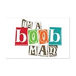 I'm A Boob Man Mini Poster Print