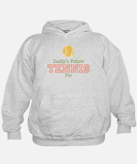Daddy's Future Tennis Pro Hoodie
