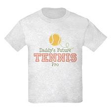 Daddy's Future Tennis Pro T-Shirt