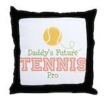Daddy's Future Tennis Pro Throw Pillow