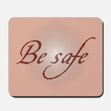 Twilight Be Safe Mousepad