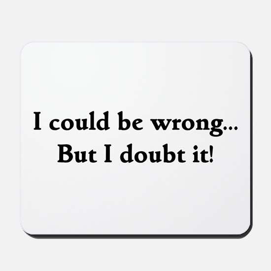 I doubt it! Mousepad
