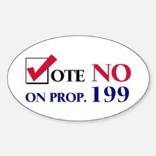Vote NO on Prop 199 Oval Decal