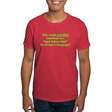 """Legal Defense Fund?"" T-Shirt"