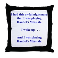 I had this nightmare . . . Throw Pillow