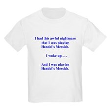 I had this nightmare . . . T-Shirt