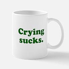 Crying sucks Mug