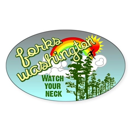 Watch Your Neck, Forks WA Oval Sticker (10 pk)