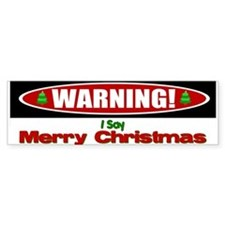 Warning! Bumper Bumper Sticker