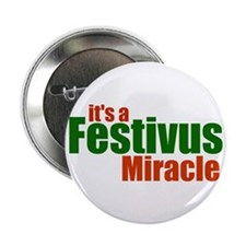"Festivus Miracle 2.25"" Button"