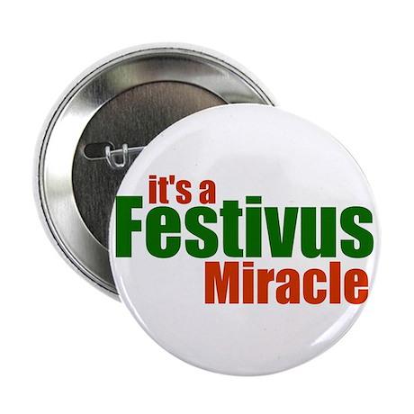"""Festivus Miracle 2.25"""" Button"""