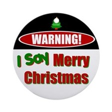 Warning! Ornament (Round)